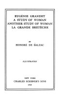 Pdf Eugénie Grandet ; A Study of Woman ; Another Study of Woman ; La Grande Bretêche