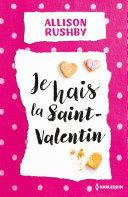 Pdf Je hais la Saint-Valentin Telecharger