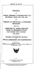 Hearings on National Defense Authorization Act for fiscal year 1990  H R  2461 and oversight of previously authorized programs before the Committee on Armed Services  House of Representatives  One Hundred First Congress  first session