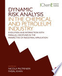 Dynamic Risk Analysis in the Chemical and Petroleum Industry