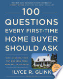 100 Questions Every First Time Home Buyer Should Ask  Fourth Edition