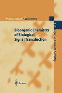 Bioorganic Chemistry of Biological Signal Transduction