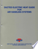 Ducted Electric Heat Guide for Air Handling Systems 2nd Ed