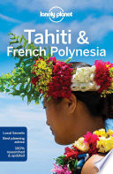 Lonely Planet - Tahiti and French Polynesia