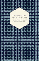 The Well at the World s End  A Tale  1896