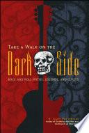 Take a Walk on the Dark Side Book PDF