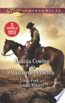 Dakota Cowboy & Mail Order Cowboy