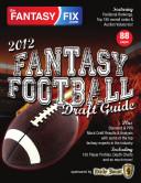 2012 Fantasy Football Draft Guide by The Fantasy Fix