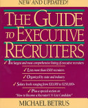 The Guide to Executive Recruiters