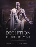 One Deception to Rule Them All