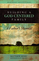 Building a God Centered Family