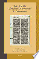 John Wyclif S Discourse On Dominion In Community