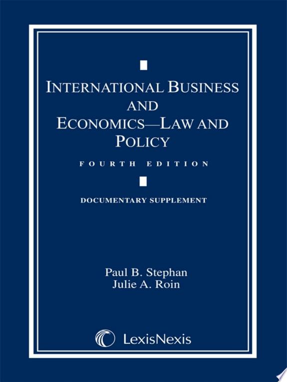 International Business and Economics: Documentary Supplement
