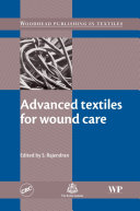 Advanced Textiles for Wound Care