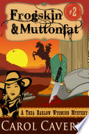 Frogskin and Muttonfat  A Thea Barlow Mystery  Book Two