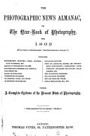 The Photographic News Almanac,or, The Year-book of Photography for ...