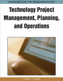 Handbook of Research on Technology Project Management, Planning, and Operations