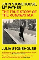 John Stonehouse  My Father