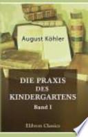 Die Praxis des Kindergartens
