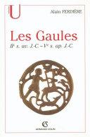 Pdf Les Gaules : Provinces des Gaules et Germanies, Provinces Alpines Telecharger