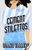 Cement Stilettos