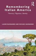 Remembering Italian America Pdf/ePub eBook