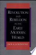 Revolution and Rebellion in the Early Modern World by Jack A. Goldstone PDF