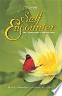 Self Encounter  : Self Development to Self Realization