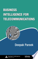 Business Intelligence For Telecommunications Book PDF