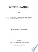 Lottie Eames  Or   Do Your Best  and Leave the Rest  Book PDF