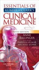 """Essentials of Kumar and Clark's Clinical Medicine E-Book"" by Anne Ballinger"