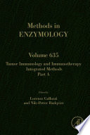Tumor Immunology and Immunotherapy - Integrated Methods Part A