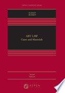 Art Law  : Cases and Materials