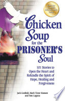 Chicken Soup for the Prisoner s Soul