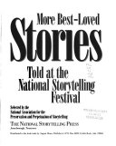 Pdf More Best-loved Stories Told at the National Storytelling Festival