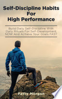 Self-Discipline Habits For High Performance
