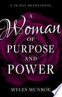 A Woman of Purpose and Power
