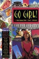 Pdf Go Girl! the Black Woman's Book of Travel and Adventure