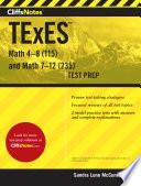 CliffsNotes TExES Math 4 8  115  and Math 7 12  235