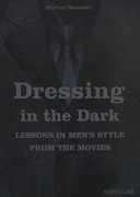 Dressing in the Dark