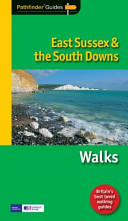 East Sussex and the South Downs Walks