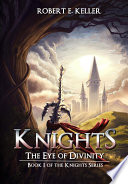 Knights  The Eye of Divinity