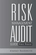 Risk Management Audit Guide