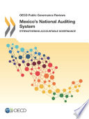 OECD Public Governance Reviews Mexico s National Auditing System Strengthening Accountable Governance
