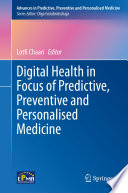 Digital Health in Focus of Predictive, Preventive and Personalised Medicine