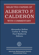 Selected Papers of Alberto P  Calderon with Commentary