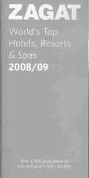 World s Top Hotels  Resorts and Spas 2008 09