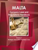 Malta Company Laws And Regulations Handbook