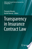 """Transparency in Insurance Contract Law"" by Pierpaolo Marano, Kyriaki Noussia"