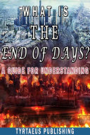 Pdf What is The End Of Days? Telecharger